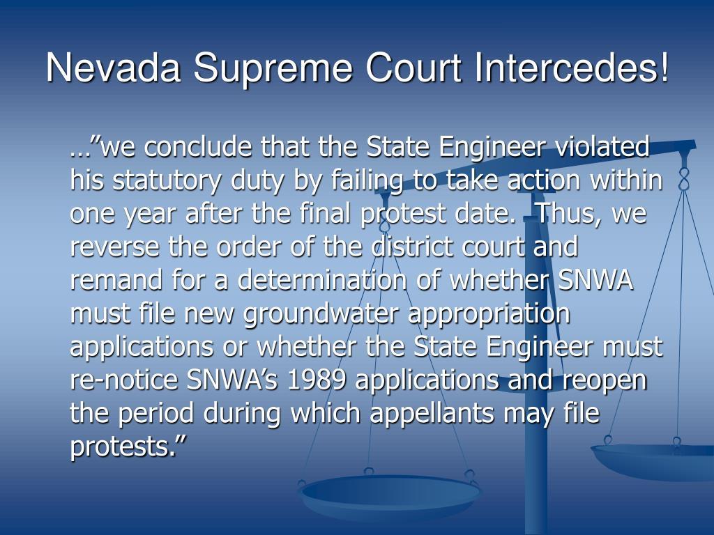 Nevada Supreme Court Intercedes!