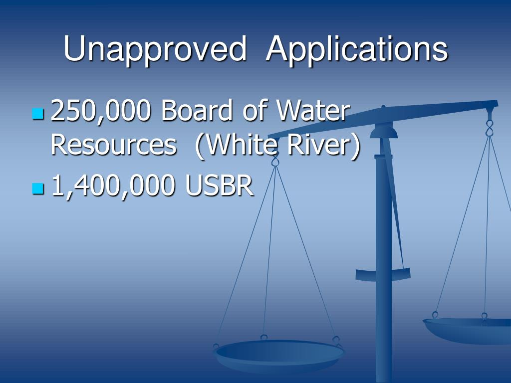 Unapproved  Applications