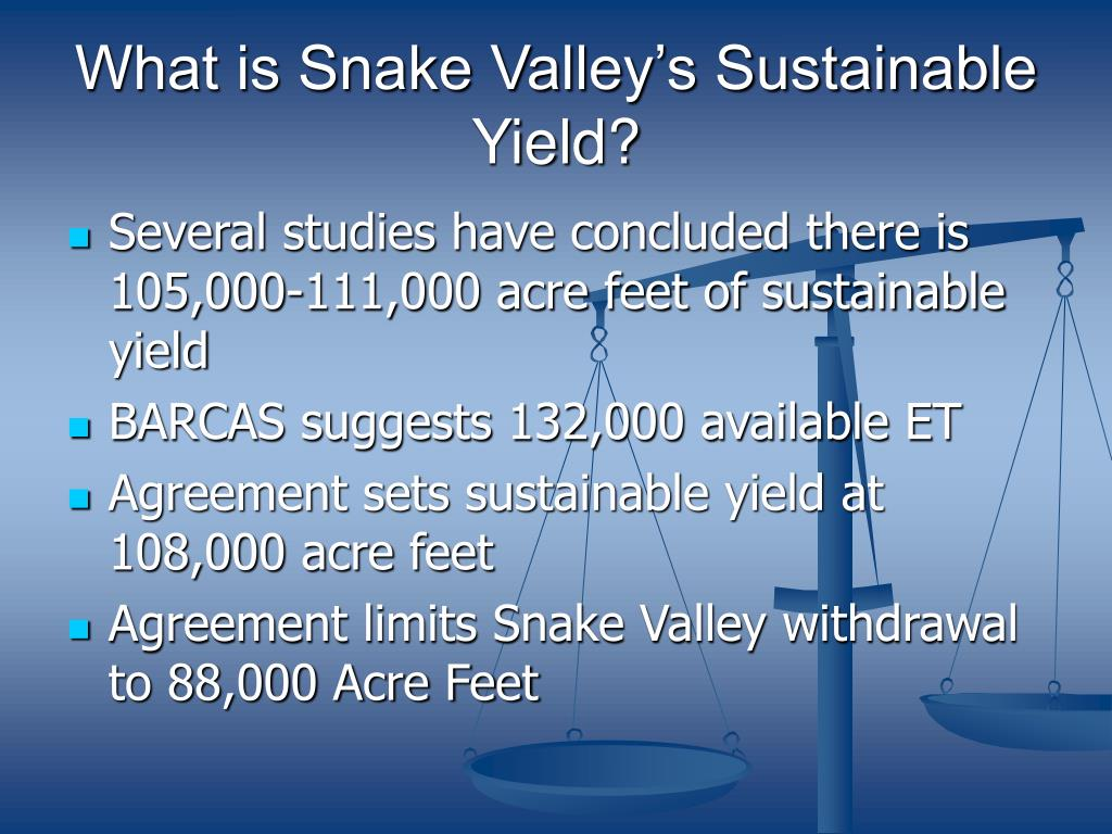 What is Snake Valley's Sustainable Yield?