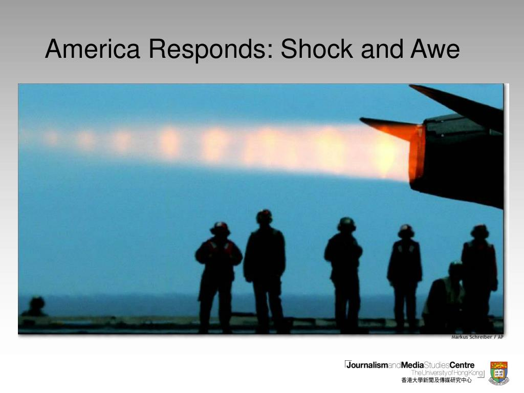 America Responds: Shock and Awe