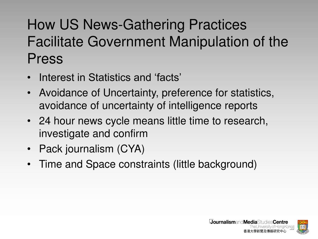 How US News-Gathering Practices Facilitate Government Manipulation of the Press