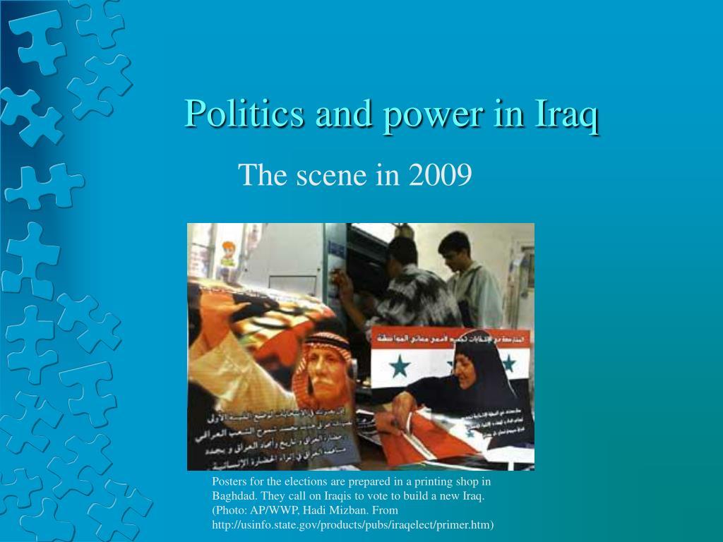 Politics and power in Iraq