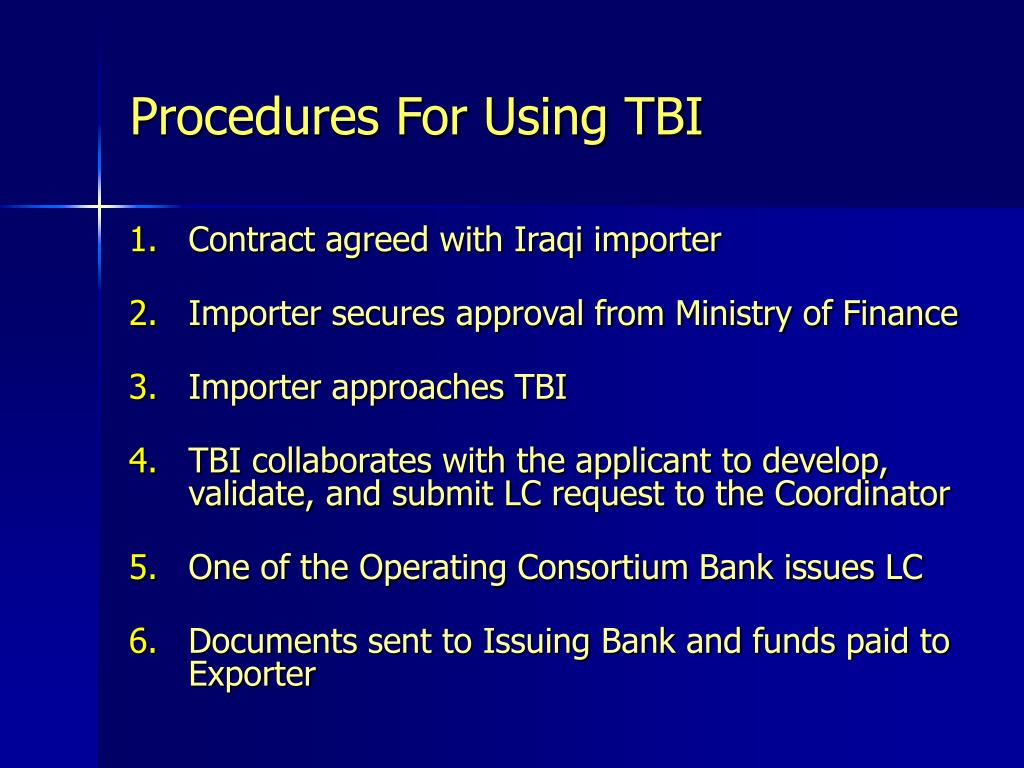 Procedures For Using TBI