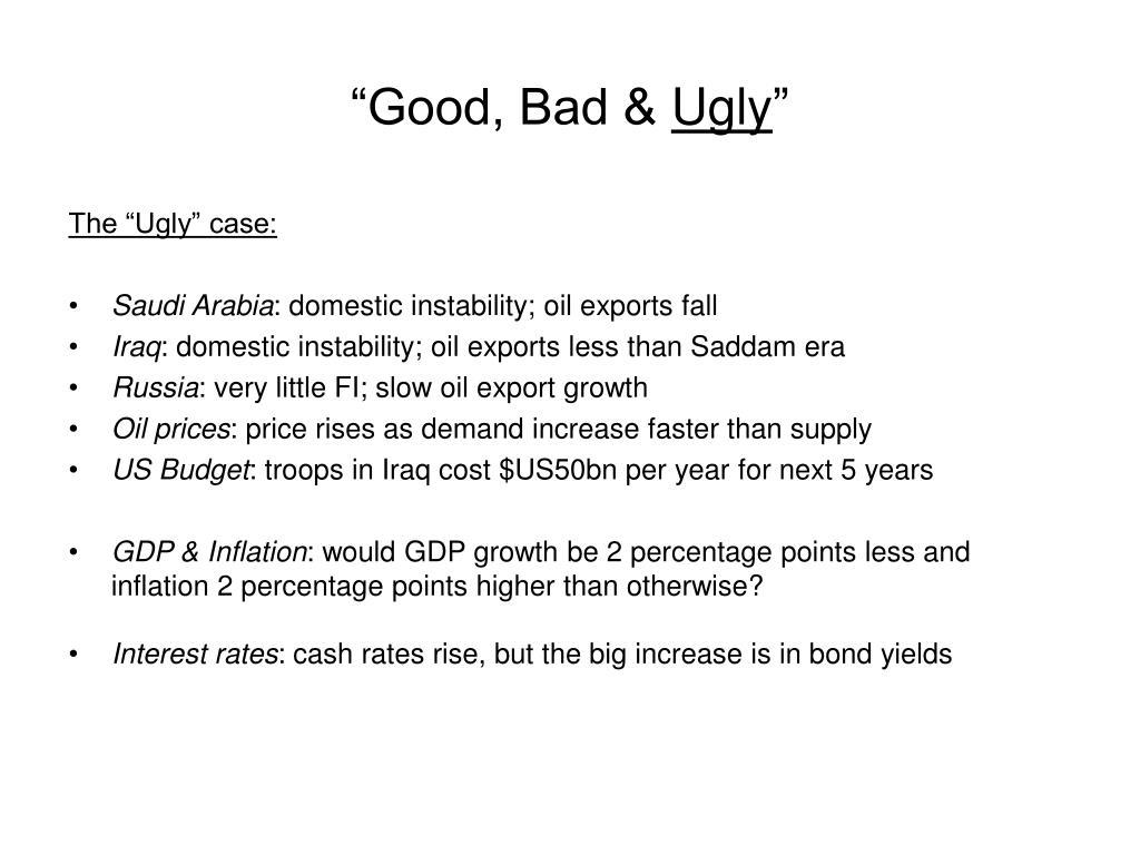 """Good, Bad &"