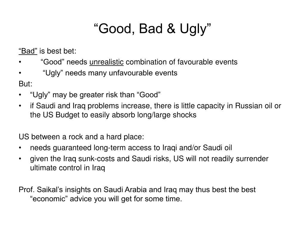 """Good, Bad & Ugly"""