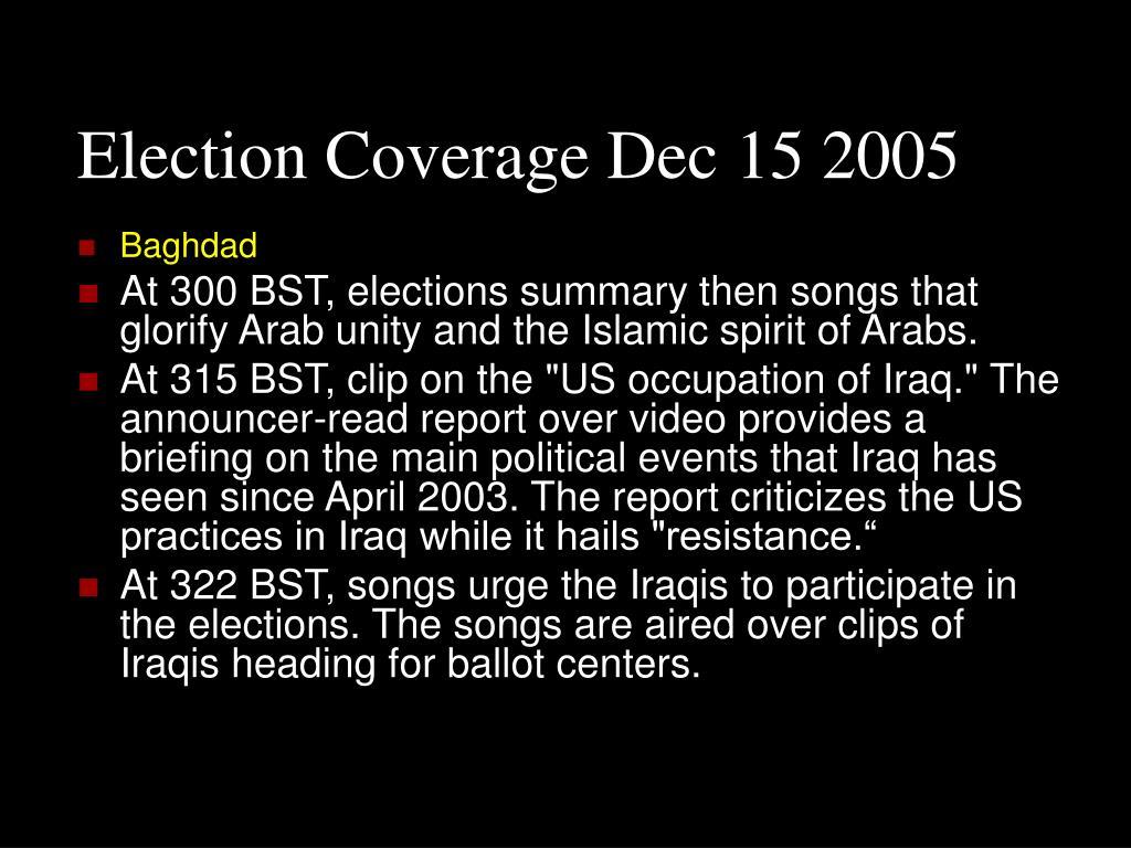 Election Coverage Dec 15 2005