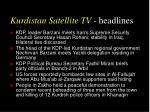 kurdistan satellite tv headlines