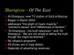 shariqiyya of the east