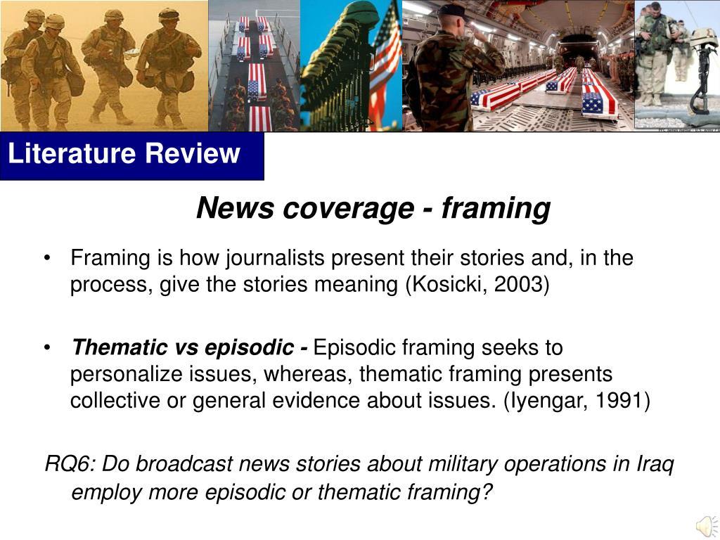 News coverage - framing
