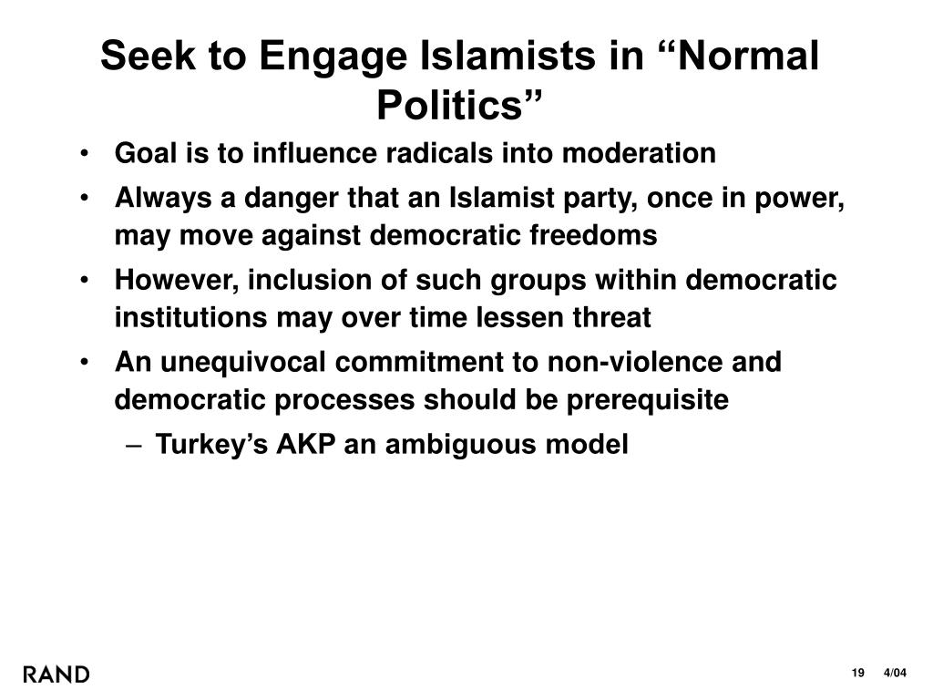 """Seek to Engage Islamists in """"Normal Politics"""""""