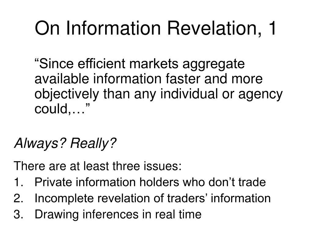 On Information Revelation, 1