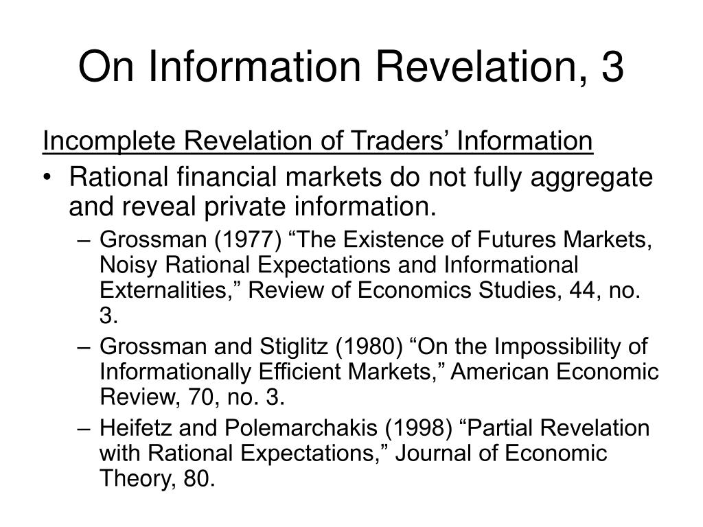 On Information Revelation, 3
