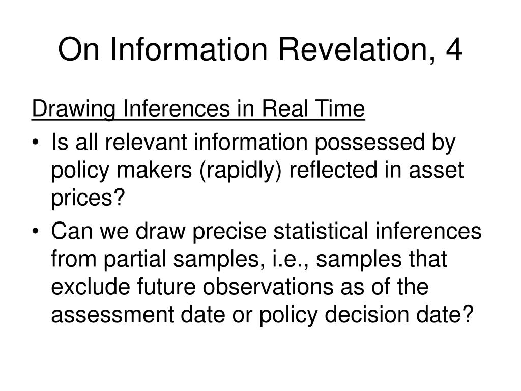On Information Revelation, 4