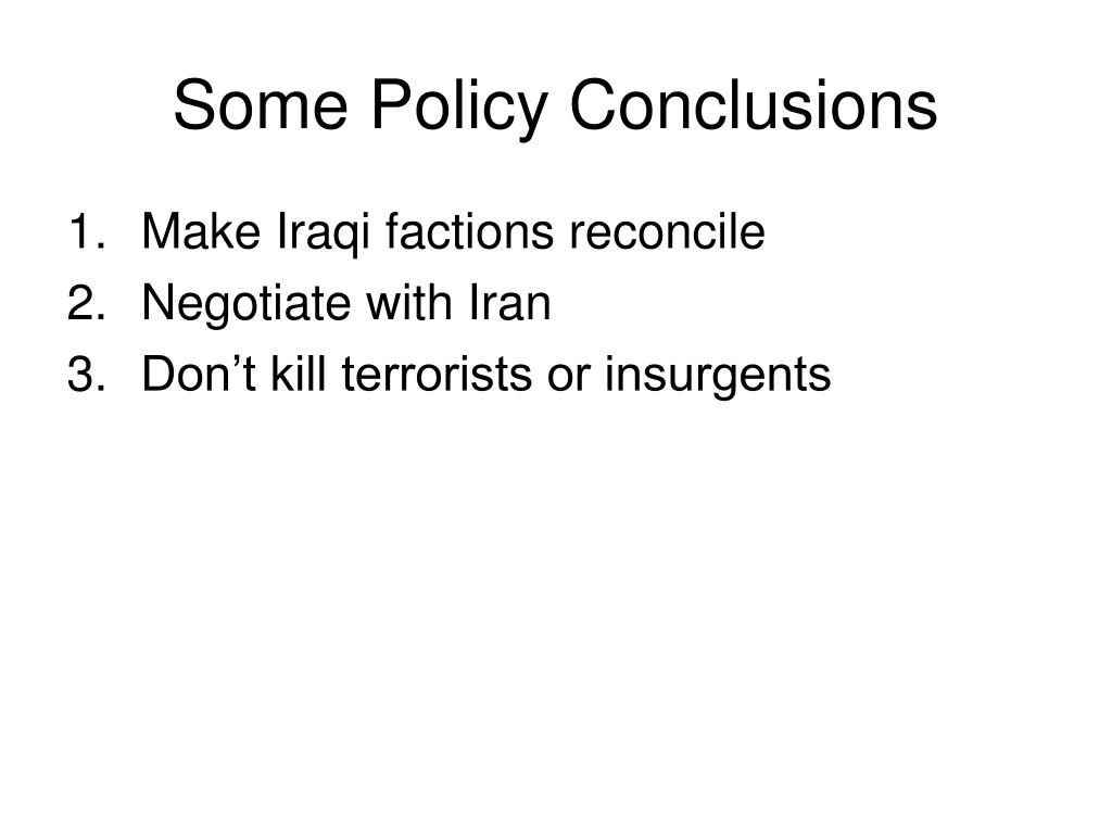 Some Policy Conclusions