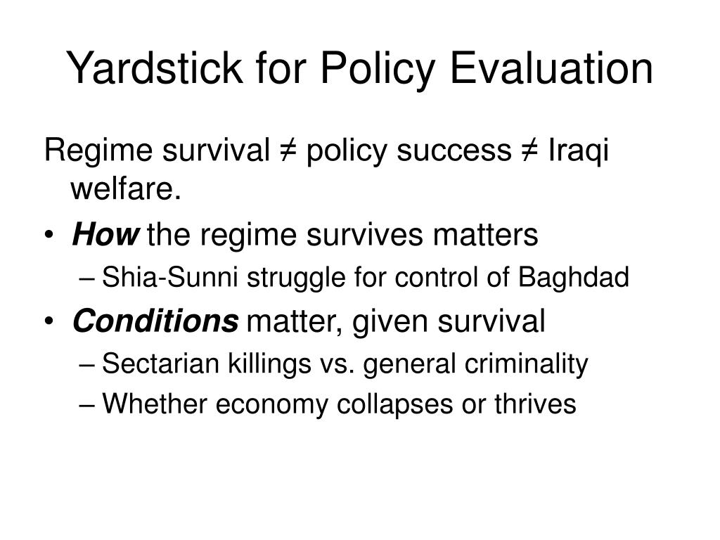 Yardstick for Policy Evaluation