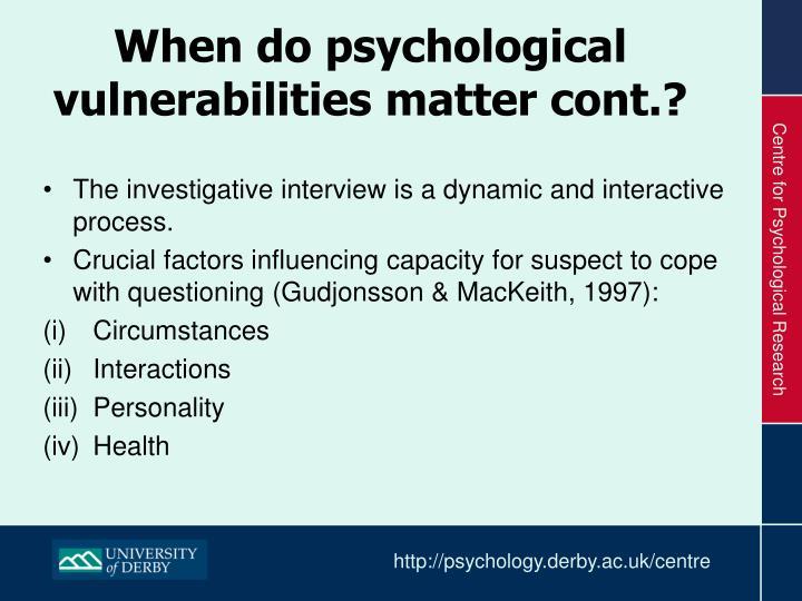 When do psychological vulnerabilities
