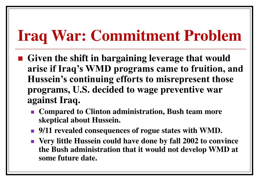 Iraq War: Commitment Problem