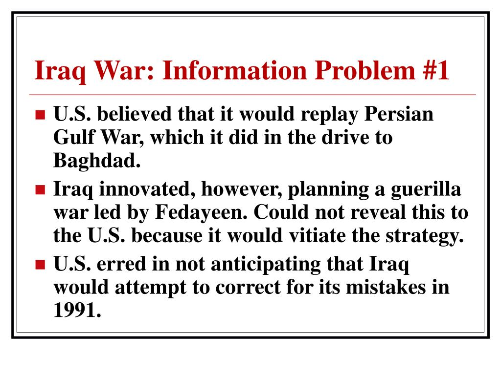 Iraq War: Information Problem #1