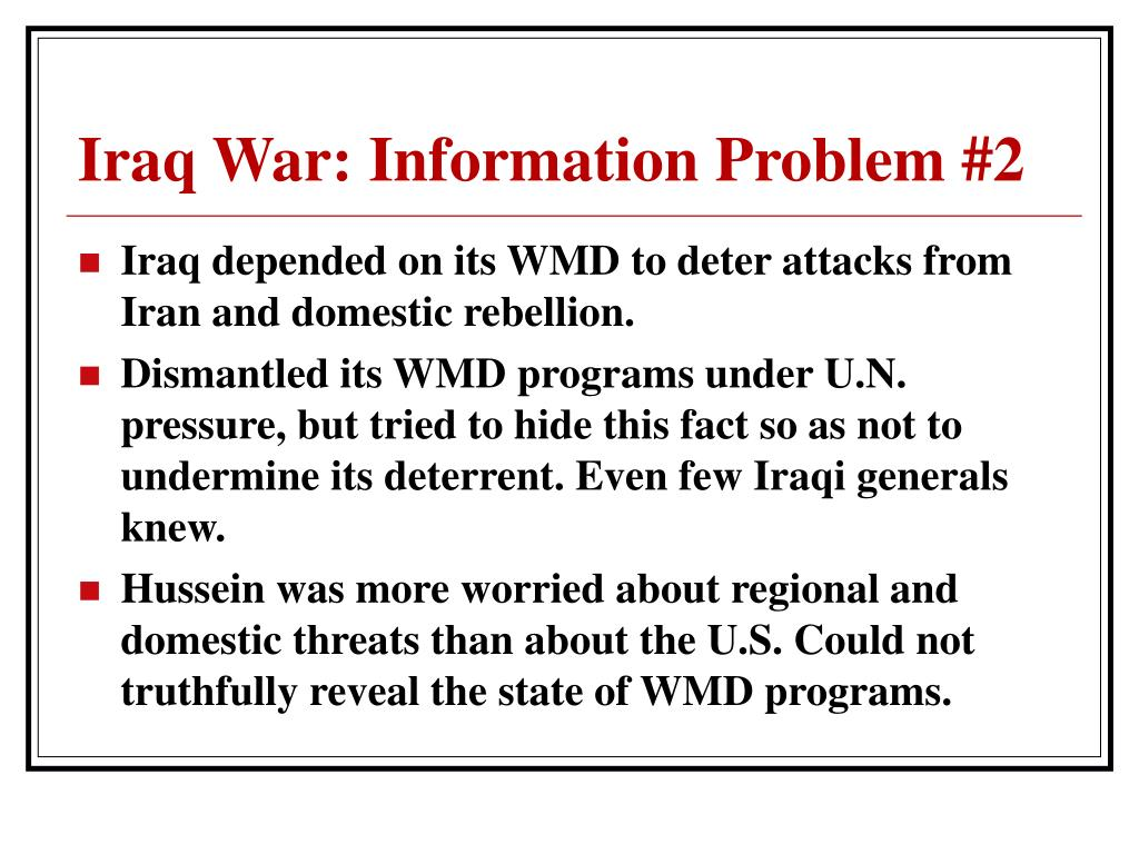 Iraq War: Information Problem #2