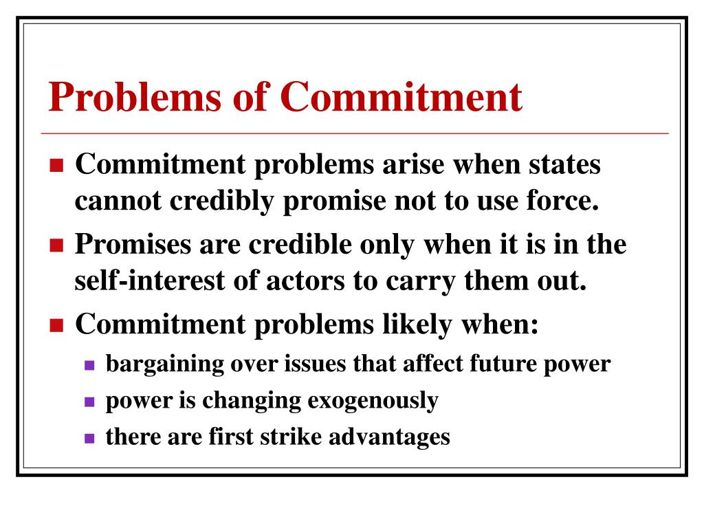 Problems of Commitment