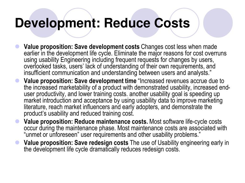 Development: Reduce Costs