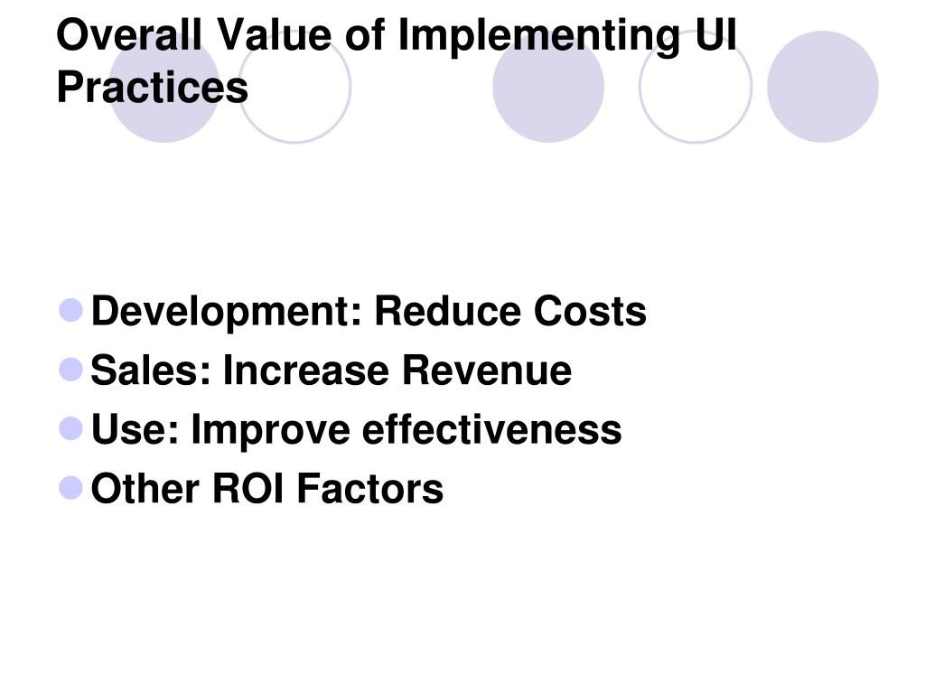 Overall Value of Implementing UI Practices