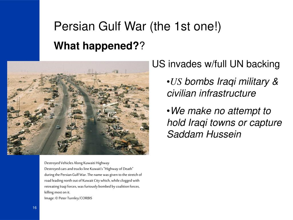 Persian Gulf War (the 1st one!)
