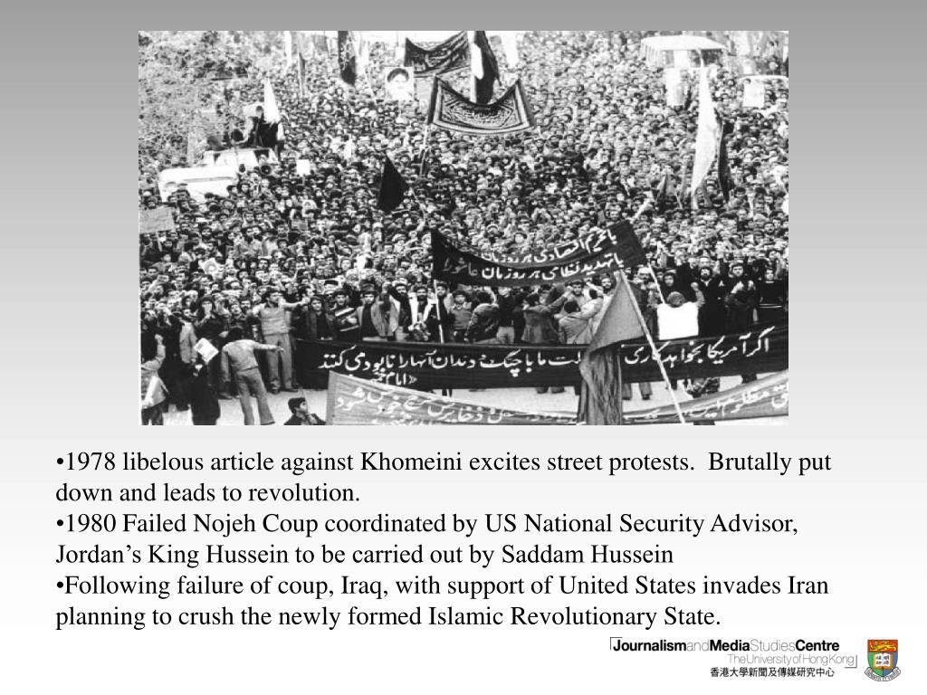 1978 libelous article against Khomeini excites street protests.  Brutally put down and leads to revolution.