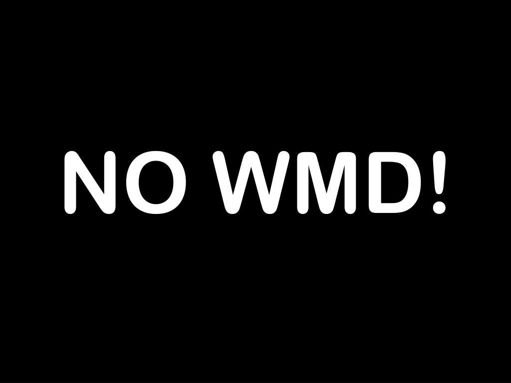 NO WMD!