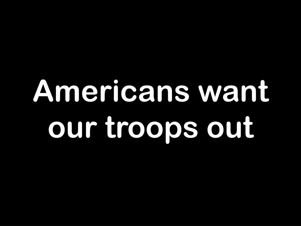 Americans want