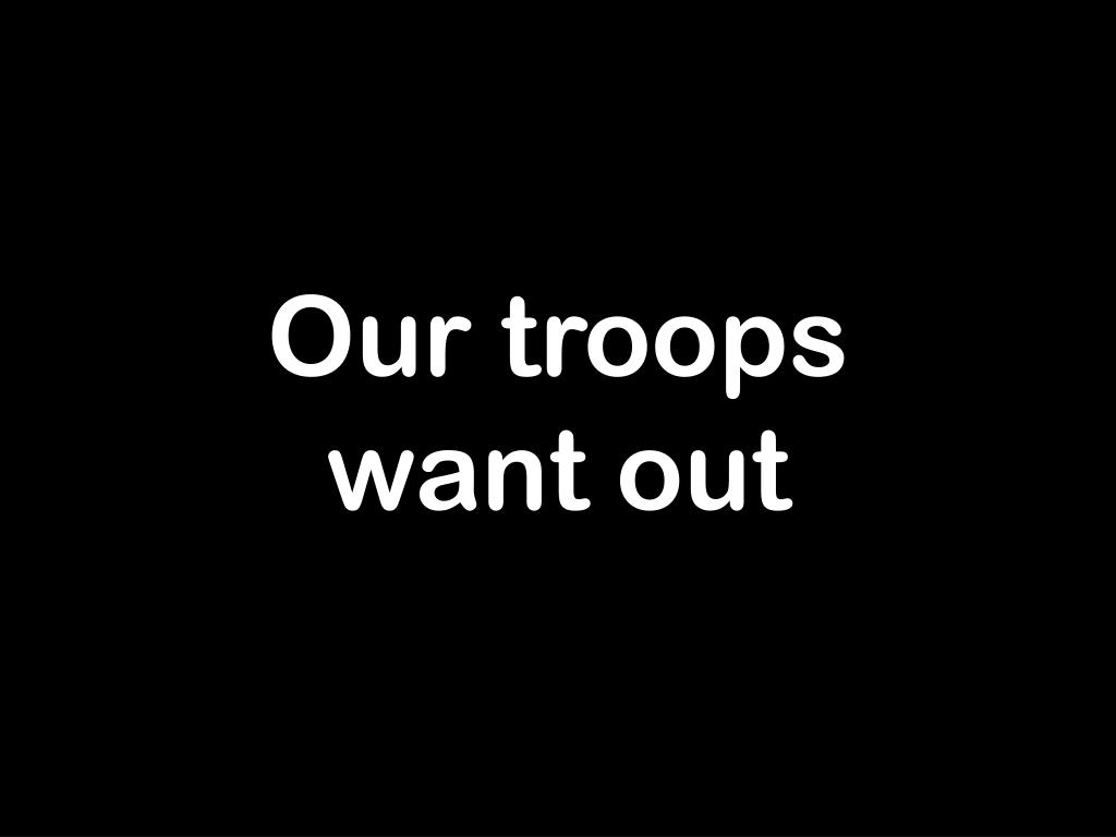 Our troops