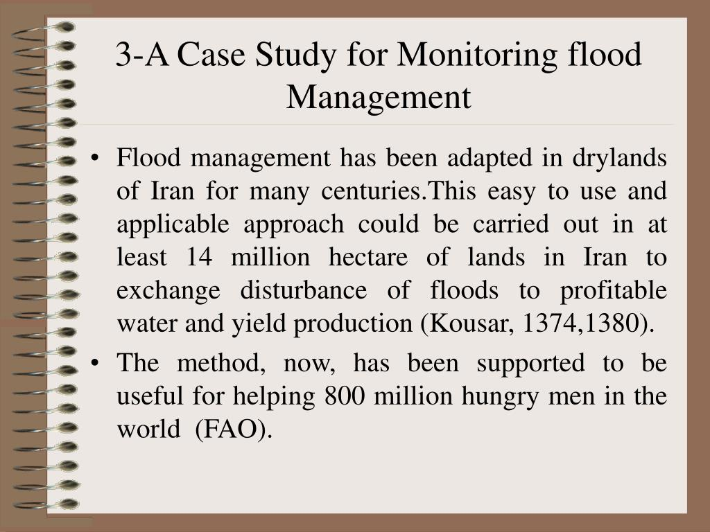 3-A Case Study for Monitoring flood Management