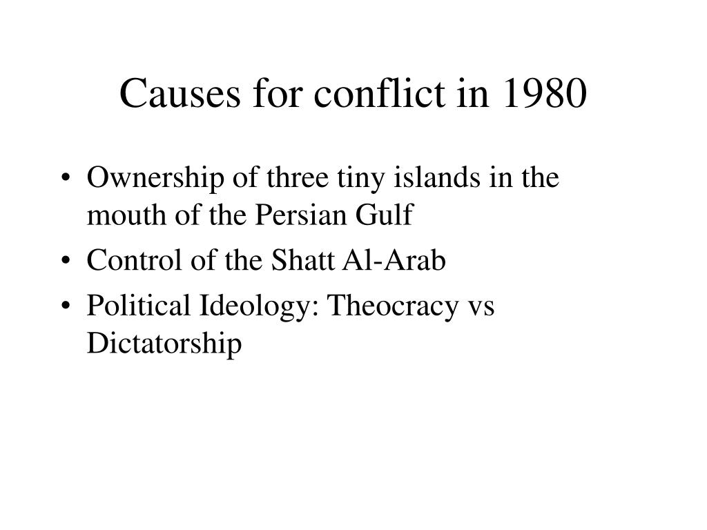 Causes for conflict in 1980