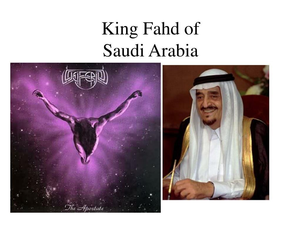King Fahd of