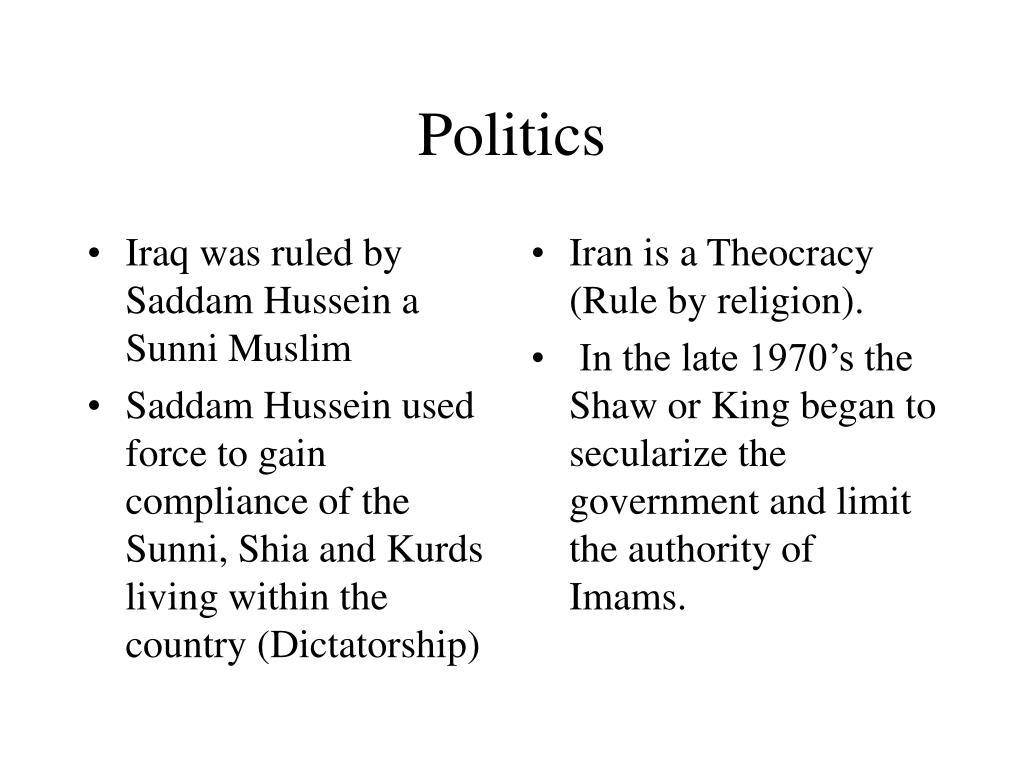 Iraq was ruled by Saddam Hussein a Sunni Muslim
