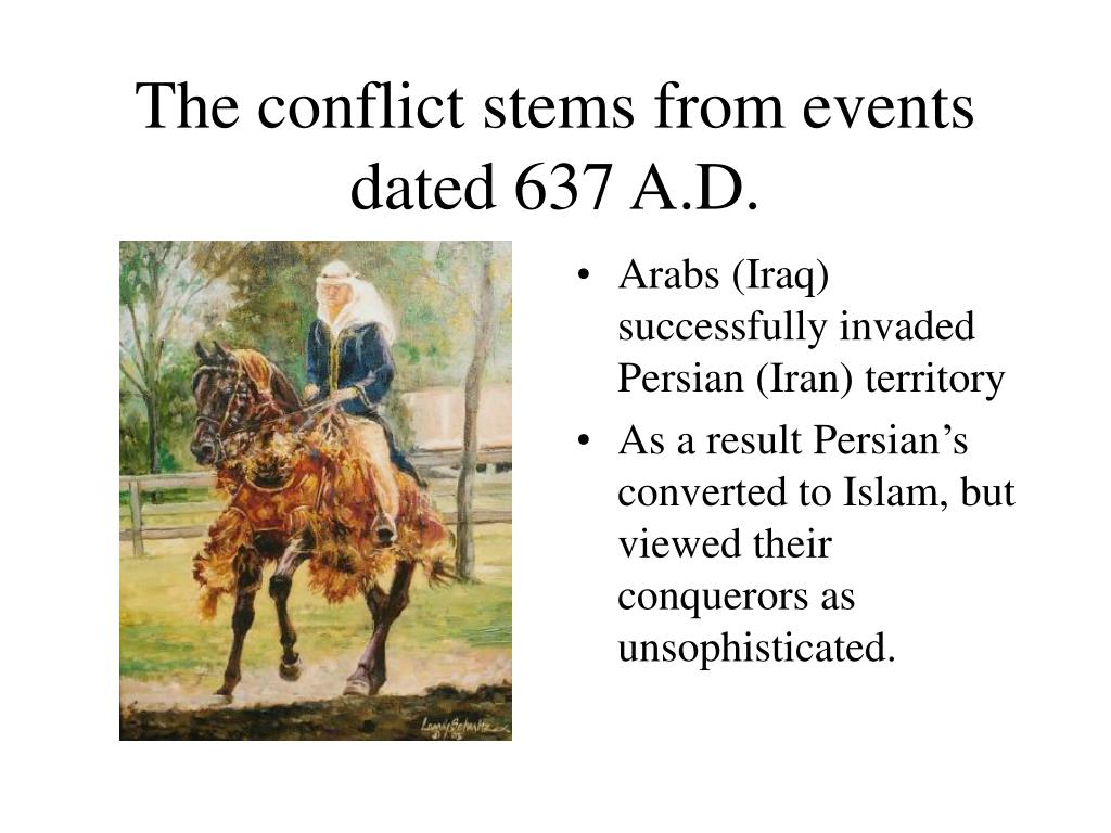 The conflict stems from events dated 637 A.D.