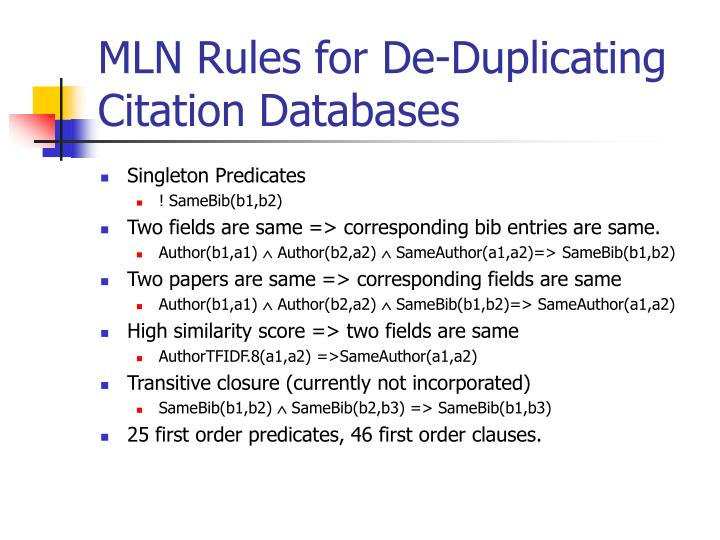 MLN Rules for De-Duplicating Citation Databases
