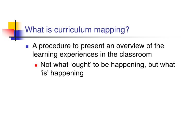What is curriculum mapping?