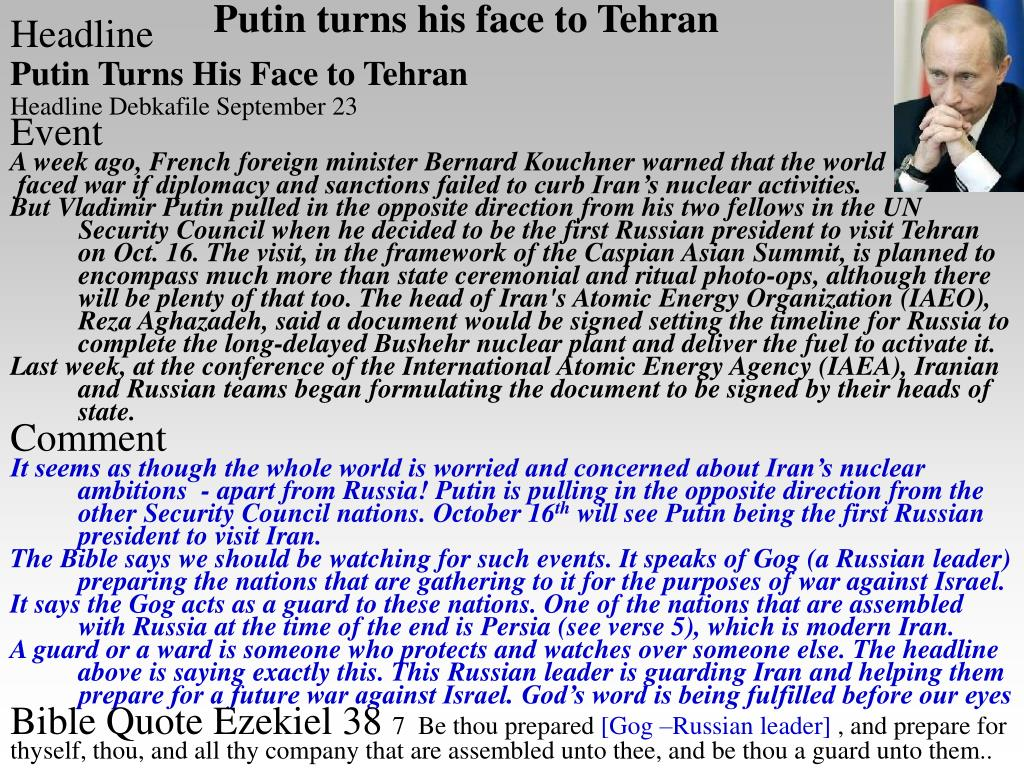 Putin turns his face to Tehran