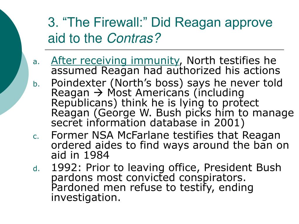 "3. ""The Firewall:"" Did Reagan approve aid to the"