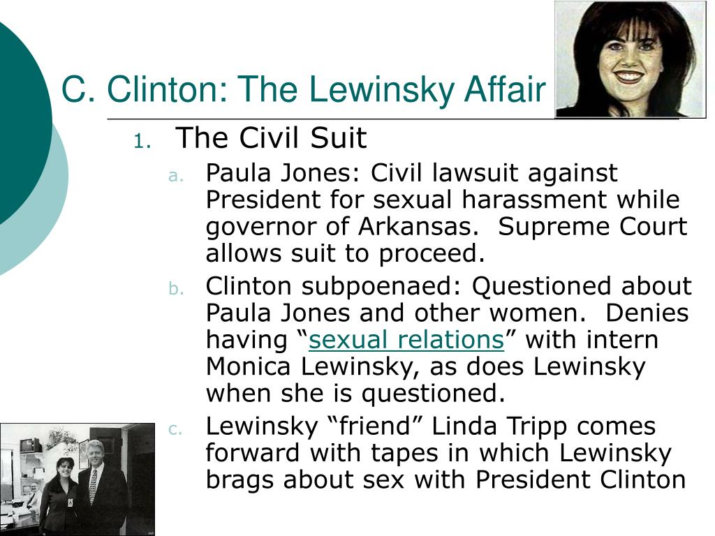 C. Clinton: The Lewinsky Affair