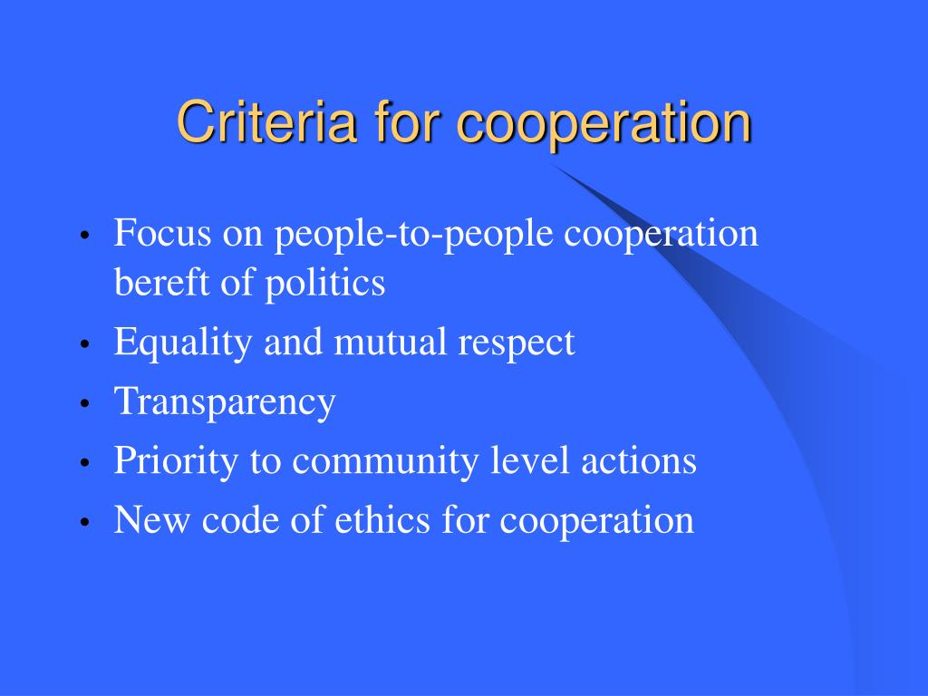 Criteria for cooperation