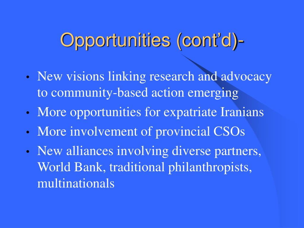 Opportunities (cont'd)-