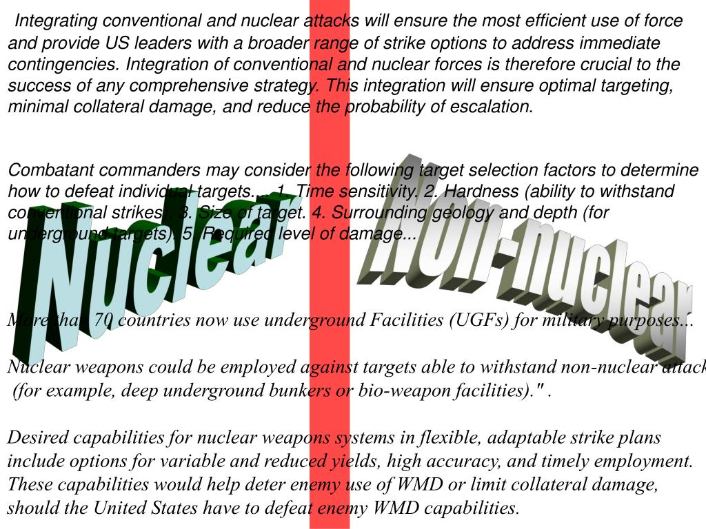 Integrating conventional and nuclear attacks will ensure the most efficient use of force