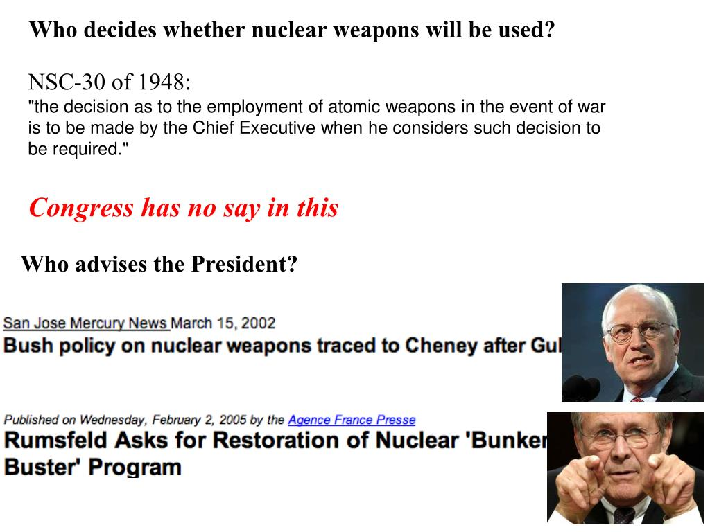 Who decides whether nuclear weapons will be used?