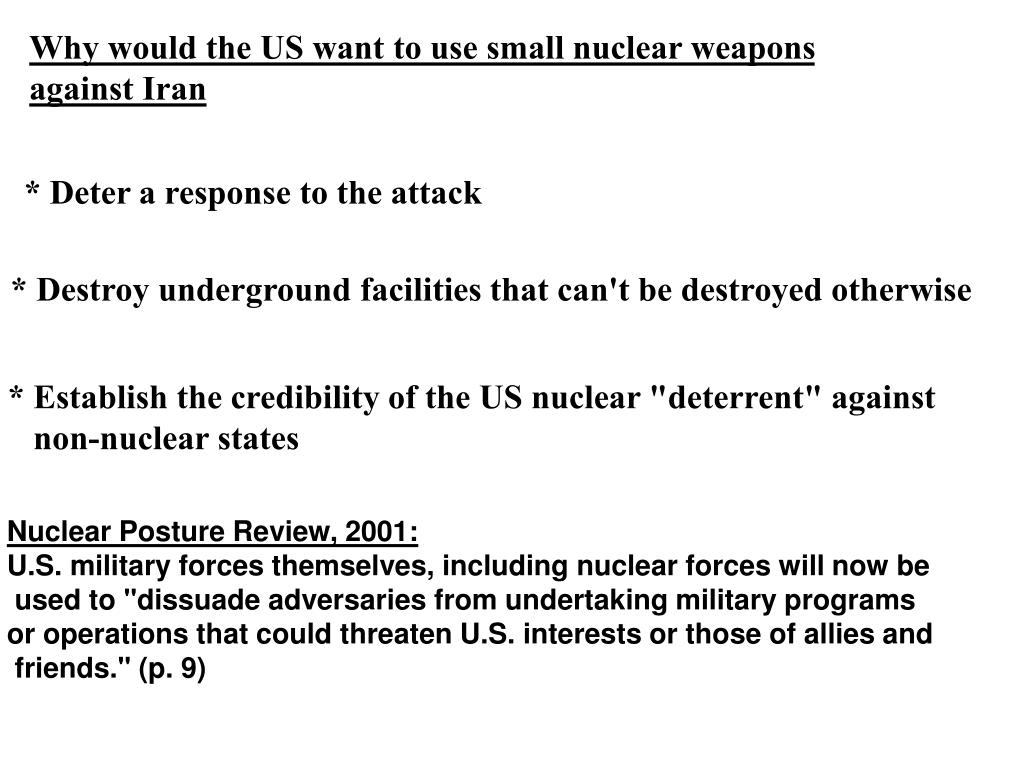 Why would the US want to use small nuclear weapons