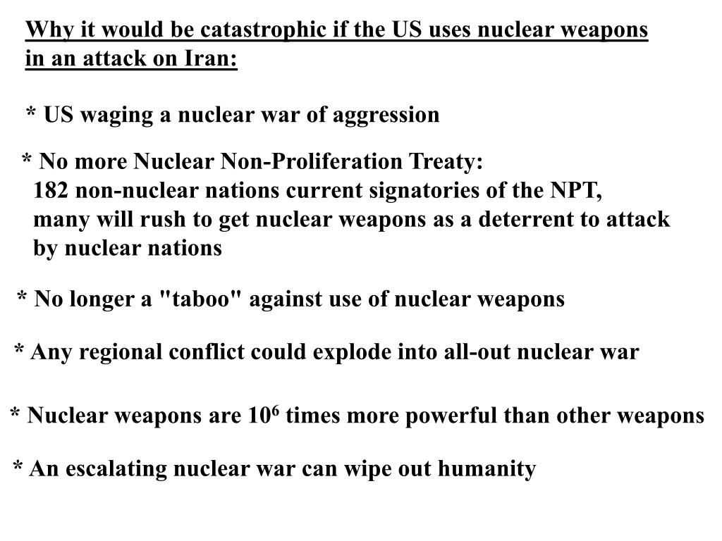 Why it would be catastrophic if the US uses nuclear weapons