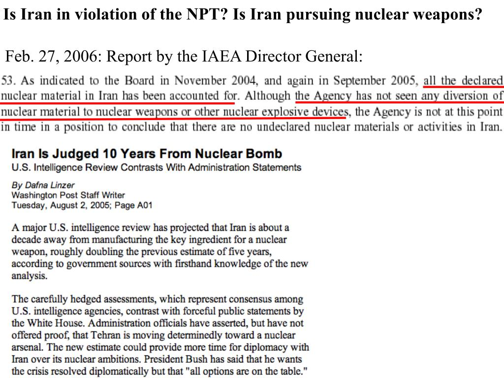 Is Iran in violation of the NPT? Is Iran pursuing nuclear weapons?