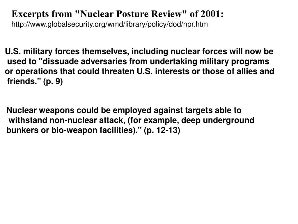 """Excerpts from """"Nuclear Posture Review"""" of 2001:"""