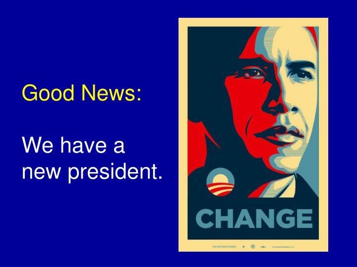 Good News: